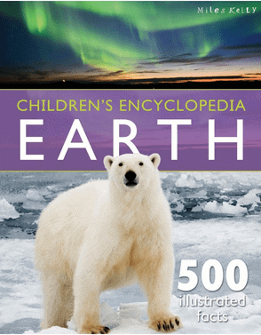 Miles Kelly - Earth Children's Encyclopedia