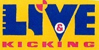 Live and Kicking