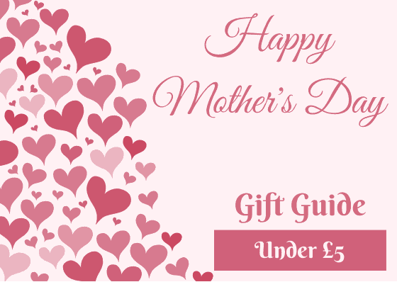 Mother's Day Gift Guide - Poundland
