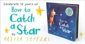 How to Catch a Star 10th Anniversary Edition