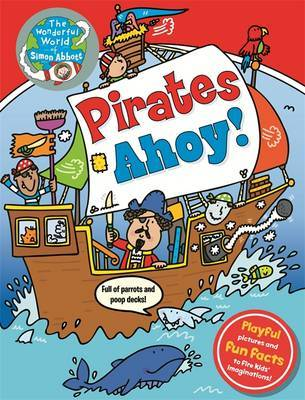 The Wonderful World of Simon Abbott - Pirates Ahoy