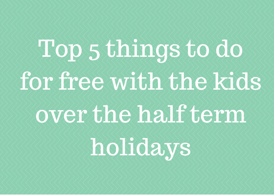 Top five things to do for free to keep the kids entertained over the half term holidays