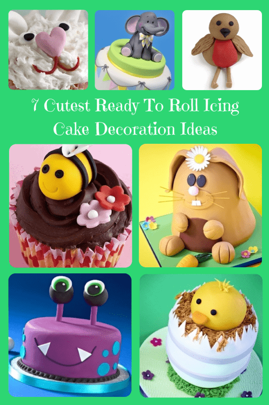 7 Cutest Ready To Roll Icing Cake Decoration Ideas