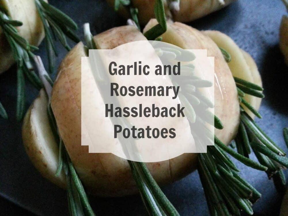 Garlic and Rosemary Hassleback Potatoes recipe