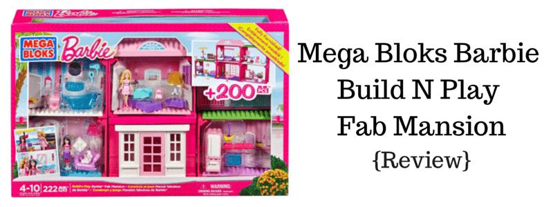 Mega Bloks Barbie Build N Play Fab Mansion {Review}