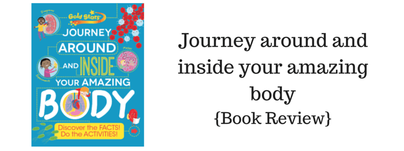 Journey around and inside your amazing body {Book Review}