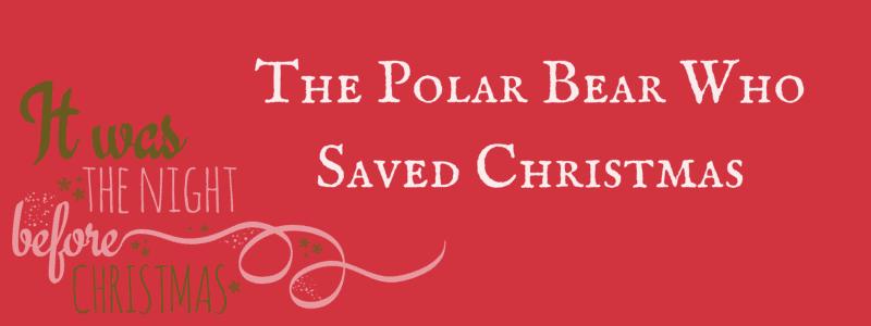 The Bears Who Saved Christmas.The Polar Bear Who Saved Christmas Boo Roo And Tigger Too