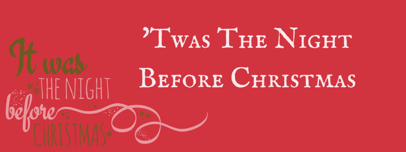 'Twas the Night Before Christmas from Top That Publishing