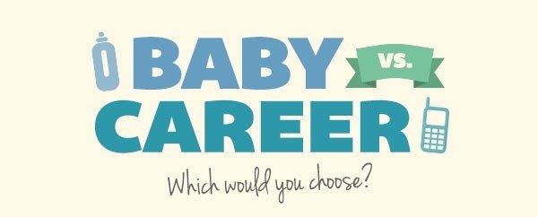 Baby Versus Career: What To Choose