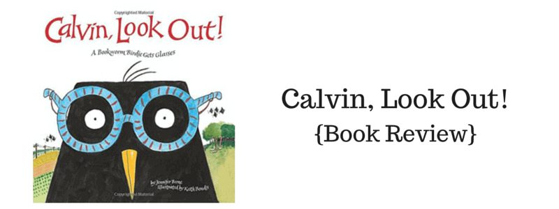 Calvin, Look Out! {Book Review} + #Giveaway