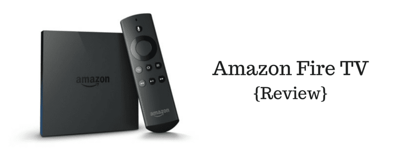Amazon Fire TV {Review} + #Giveaway