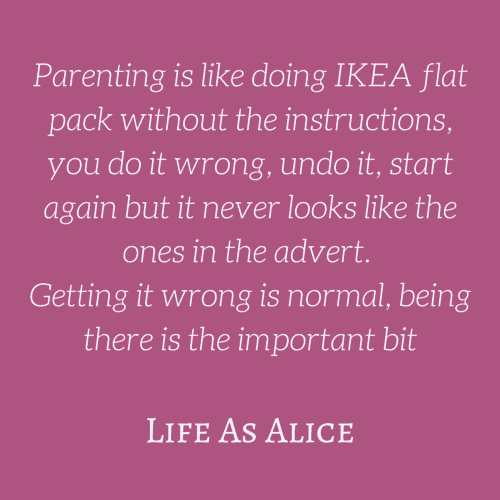 Parenting is like doing IKEA flat pack without the instructions