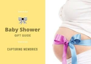 Baby Shower Gift Guide - Capturing memories