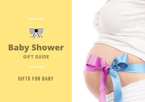 Baby Shower Gift Guide - Gifts for baby