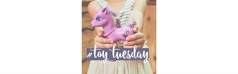 #ToyTuesday {Week Twelve}
