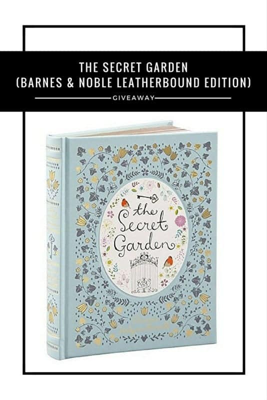 The Secret Garden (Barnes & Noble Leatherbound edition) #Giveaway