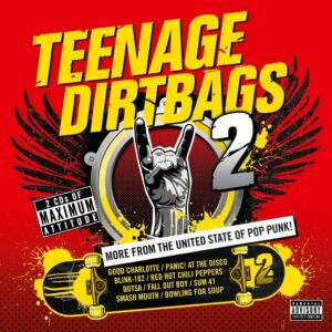 Teenage Dirtbags 2