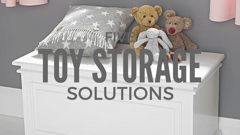 5 toy storage solutions