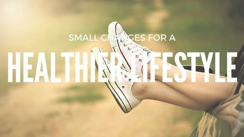 Small changes for a healthier lifestyle