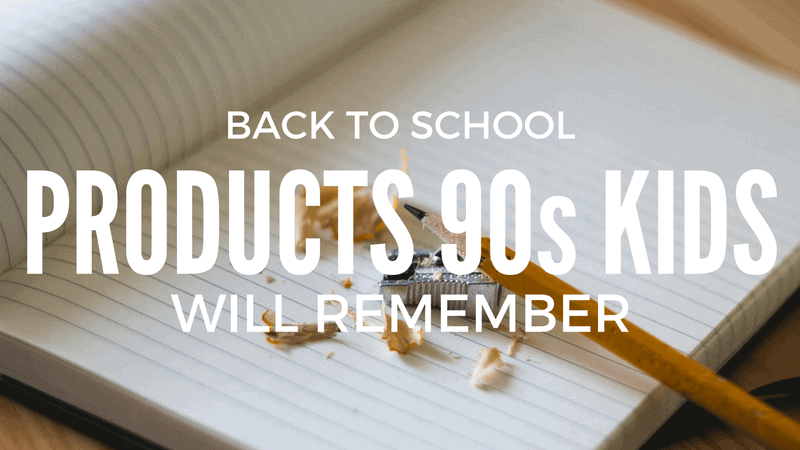 10 Back to School Products 90s Kids Will Remember