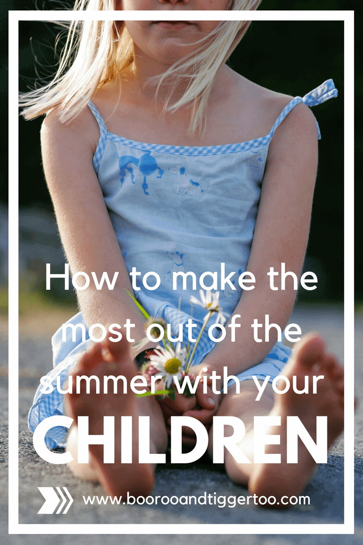 How to make the most out of the summer with your children