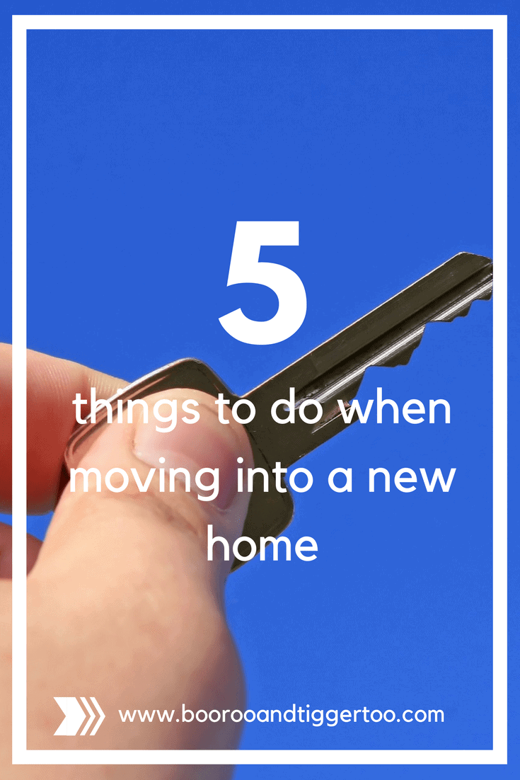 The First 5 Things To Do When Moving Into A New Home Boo