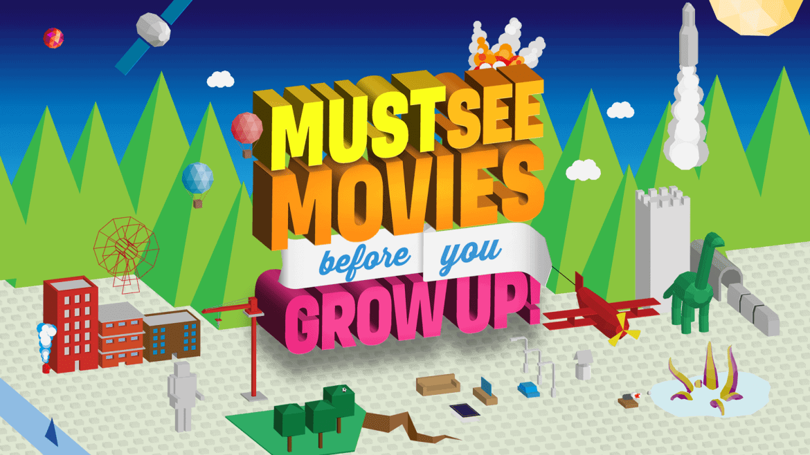 50 Must See Movies Before You Grow Up