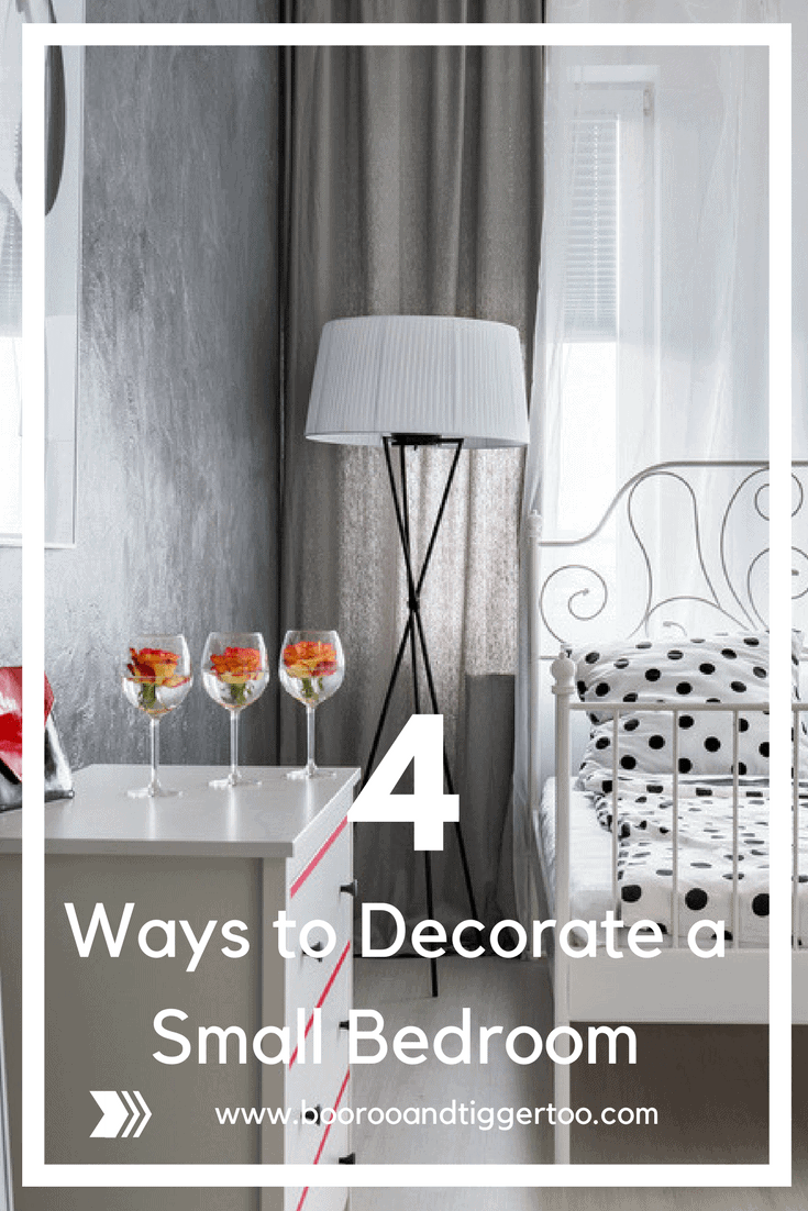 4 Ways to Decorate a Small Bedroom | Boo Roo and Tigger Too