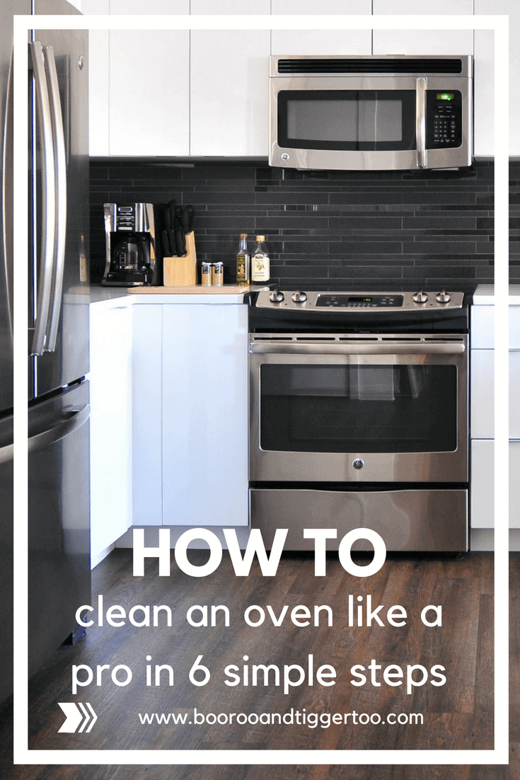 Six Simple Steps to Cleaning Your Oven | Boo Roo and Tigger Too