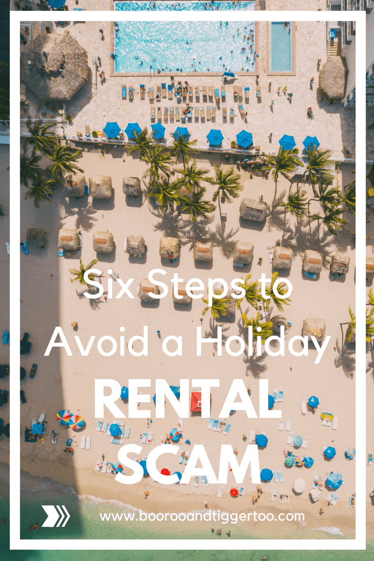 Six Steps to Avoid a Holiday Rental Scam
