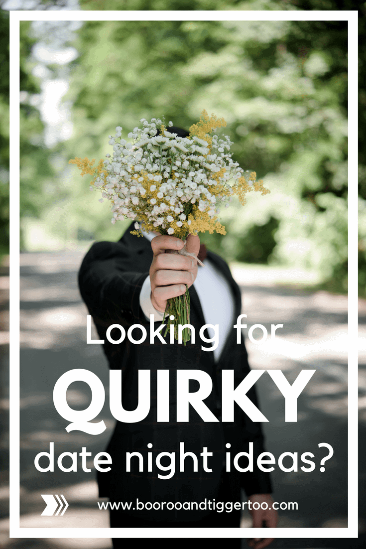 Looking for quirky date night ideas?