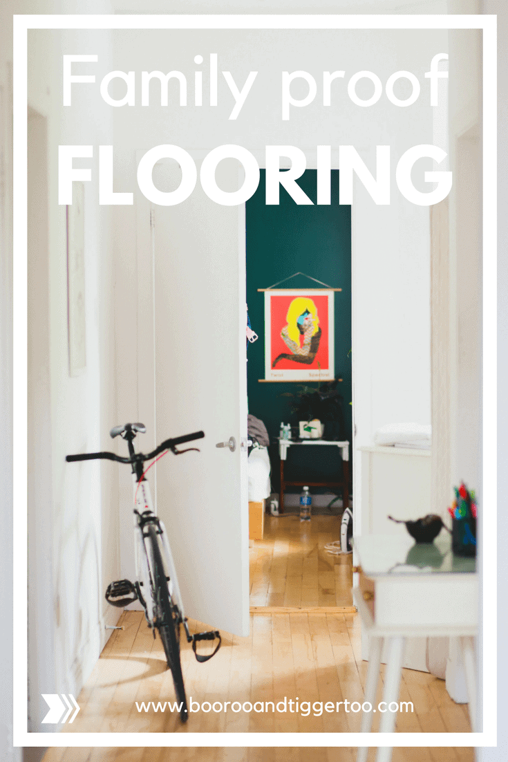 Family proof flooring - but where to start?