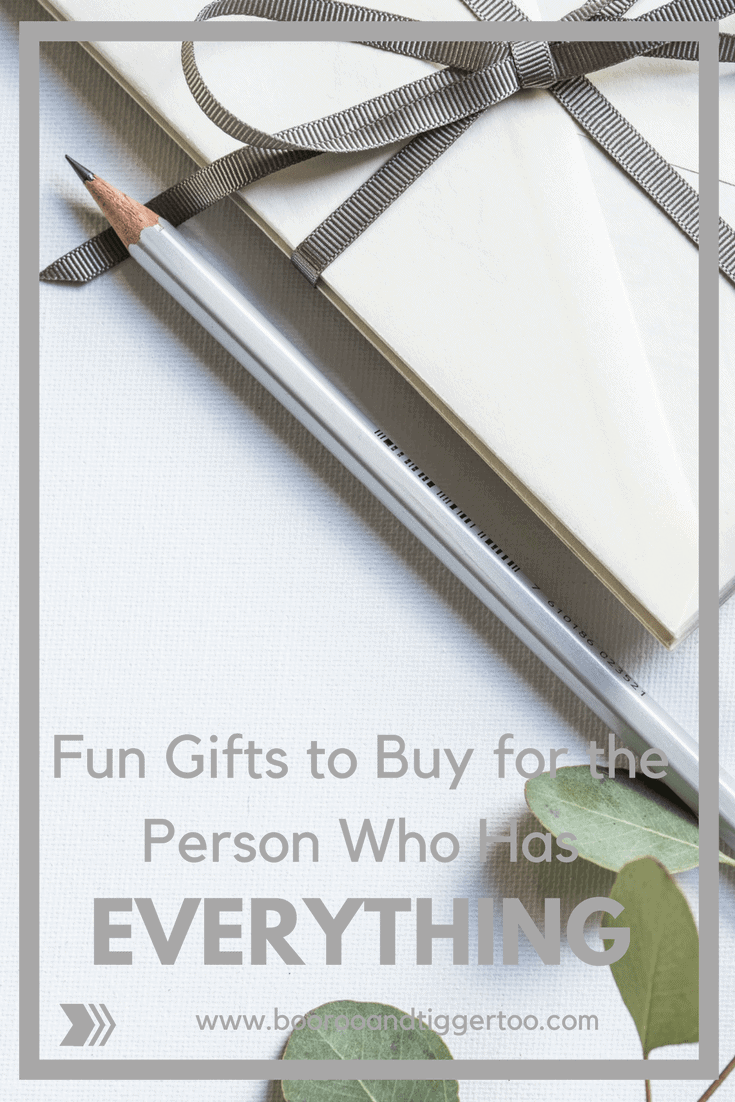 Fun Gifts To Buy For The Person Who Has Everything