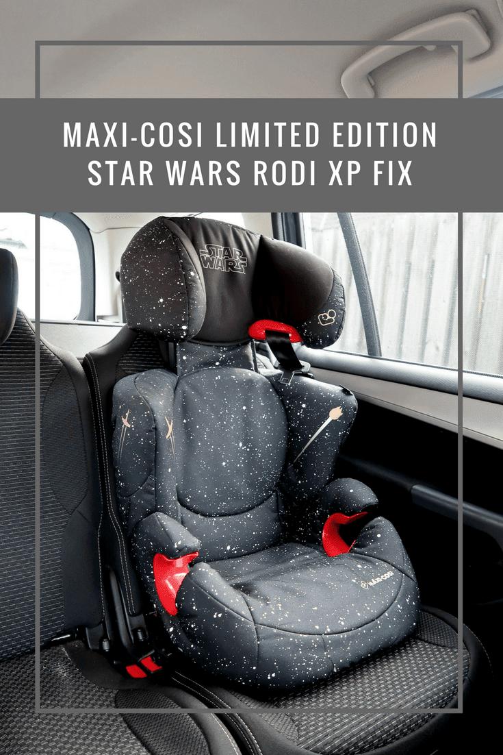 Maxi Cosi Limited Edition Star Wars Rodi XP Fix