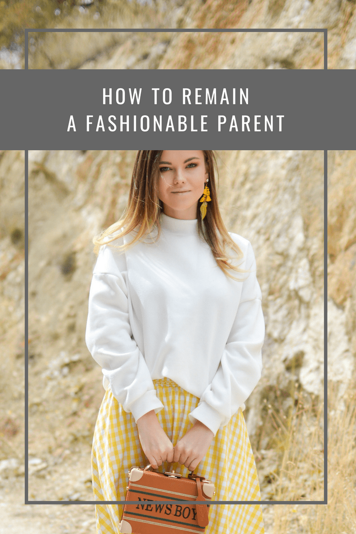 How To Remain A Fashionable Parent