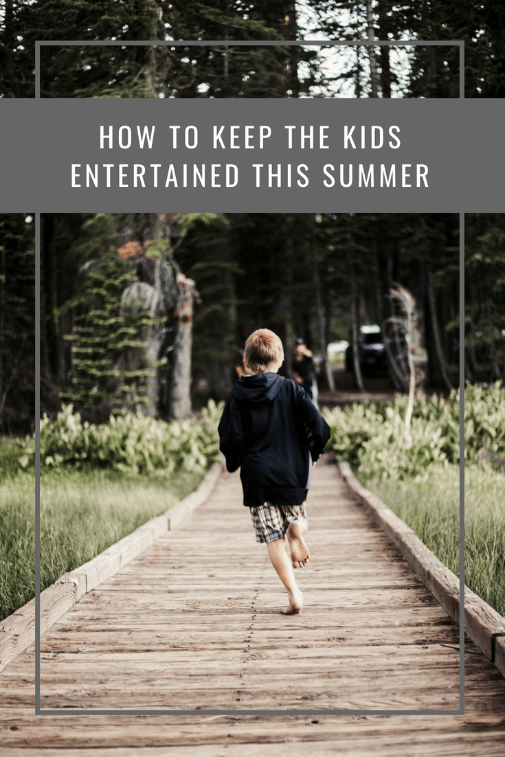 How to Keep the Kids Entertained this Summer | Boo Roo and Tigger Too