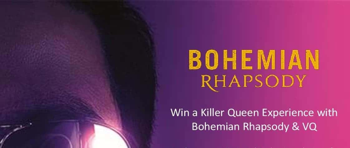 Win with VQ and Bohemian Rhapsody: The Movie