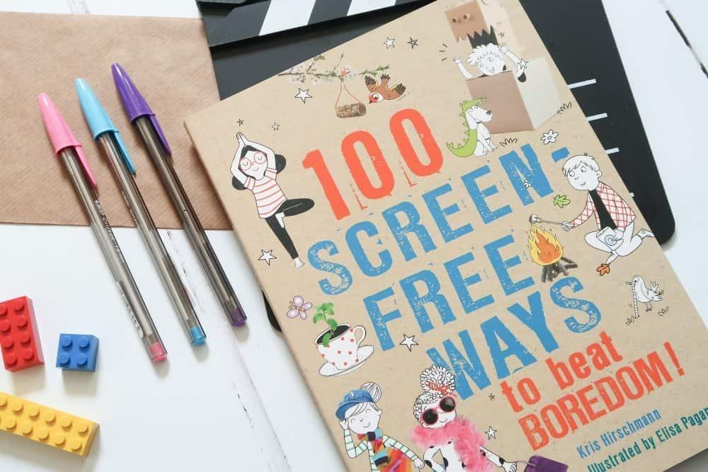 100 screen-free ways to beat boredom