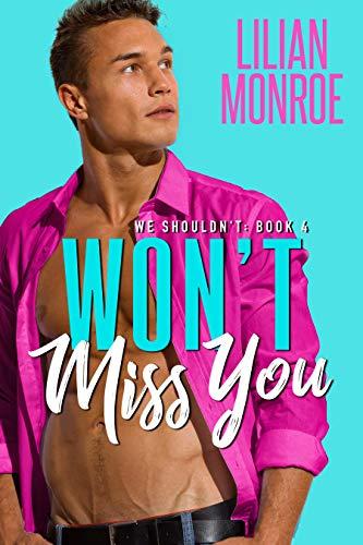 Won't Miss You by Lilian Monroe