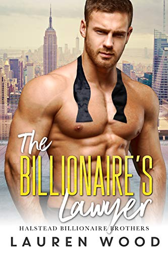 The Billionaire's Lawyer Halstead Billionaire Brothers