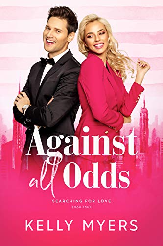 Against All Odds Searching for Love