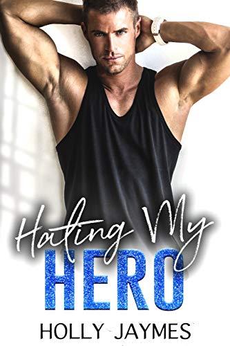 Hating-My-Hero - Her Accidental Hero