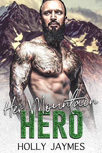 Her Mountain Hero Her Accidental Hero
