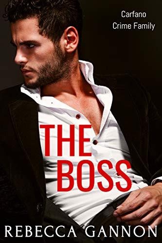 The Boss Carfano Crime Family