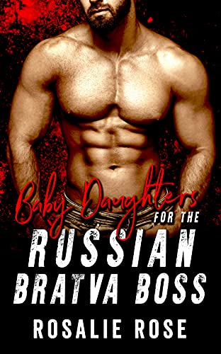 Baby Daughters for the Russian Bratva Boss