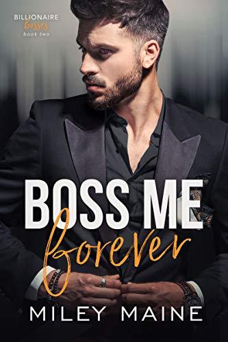 Boss-Me-Forever-Billionaire-Bosses-Book-2