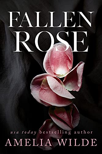 Fallen Rose Beauty and the Beast Trilogy