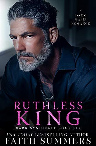 Ruthless King Dark Syndicate