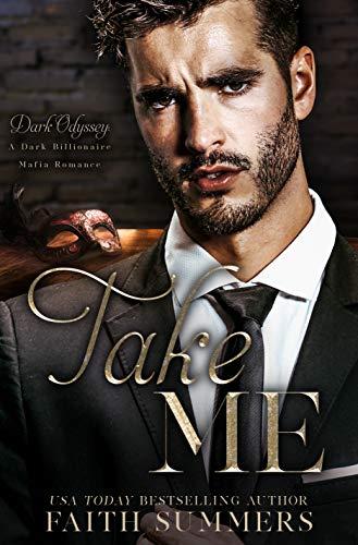 Take Me (Dark Odyssey Book 5)