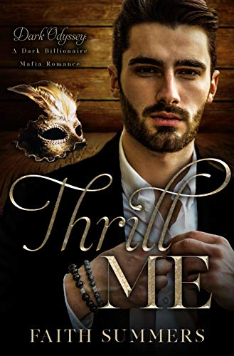 Thrill Me (Dark Odyssey Book 3)